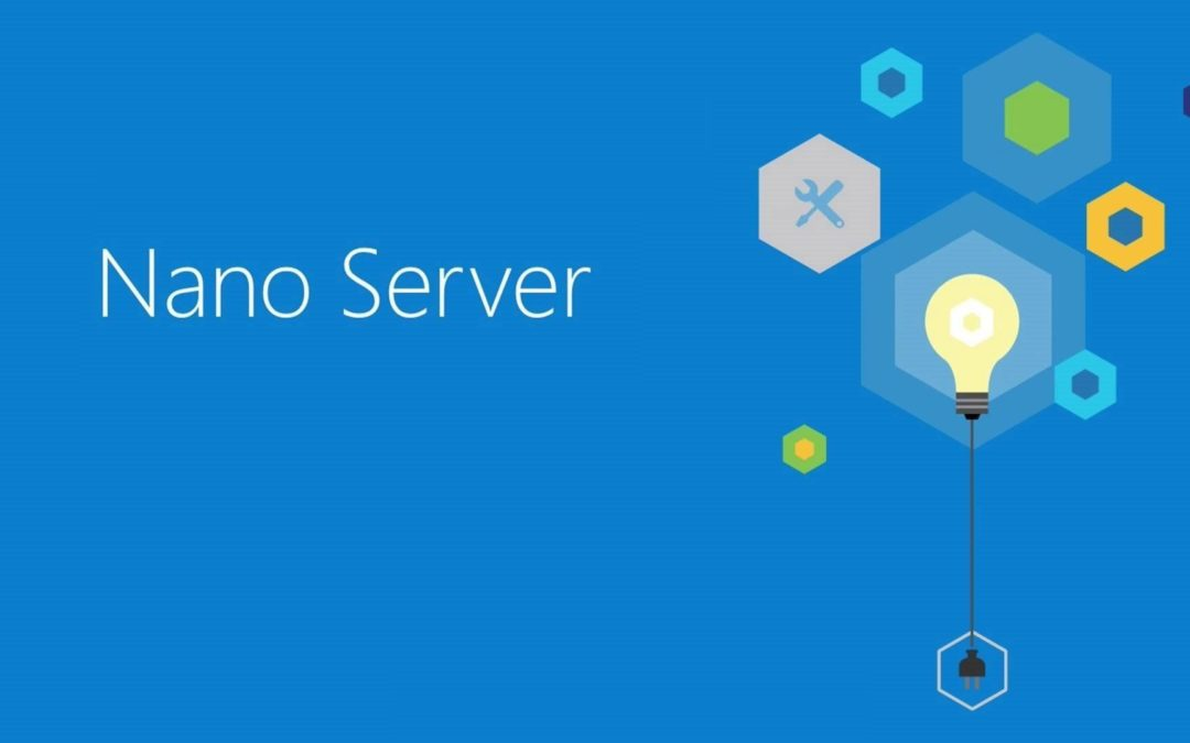 Step-by-Step : Getting Started with Microsoft Nano Server
